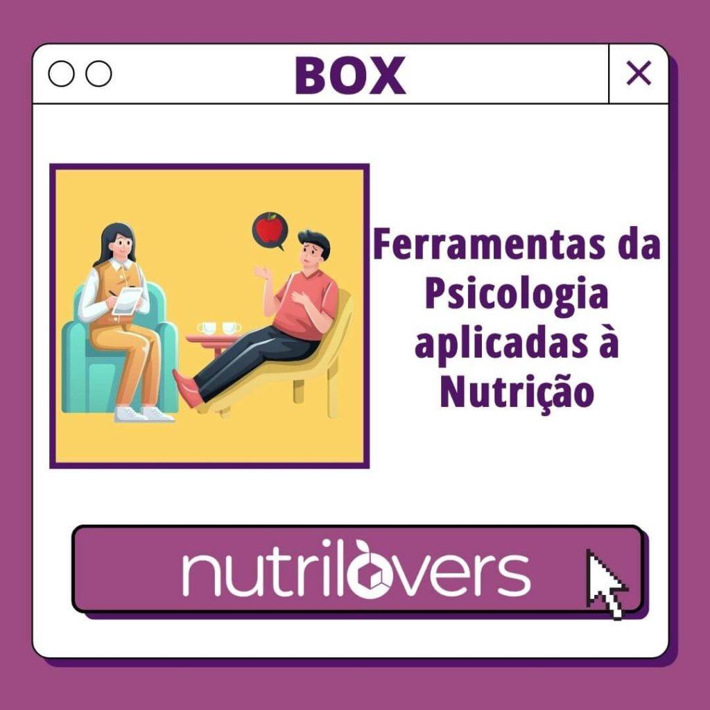 BOX 03 – Ferramentas da Psicologia aplicadas à Nutrição