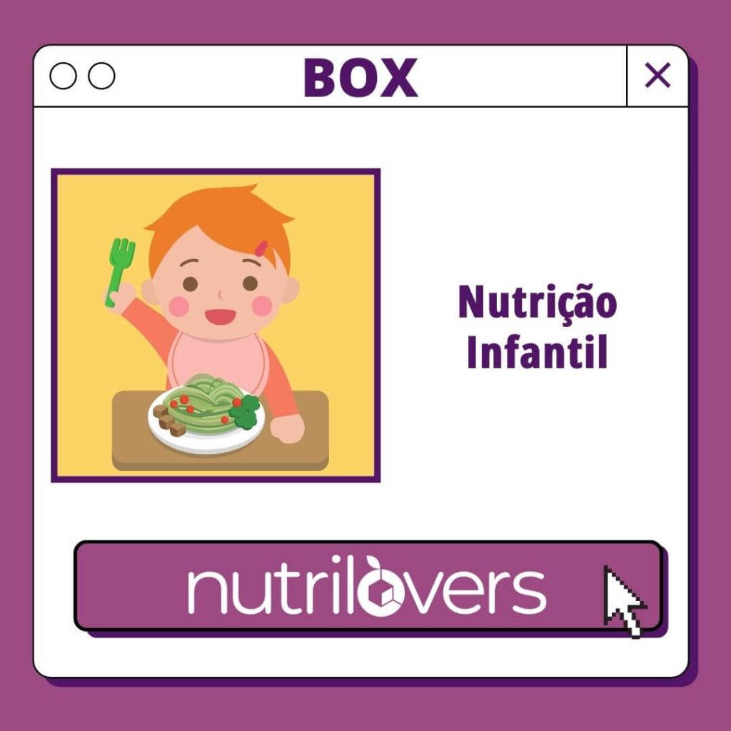 BOX 07 – Nutrição Infantil