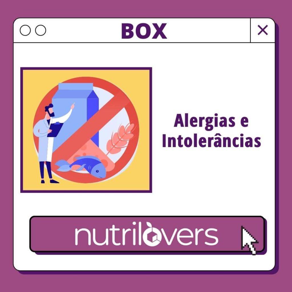 BOX 09 – Alergias e Intolerâncias