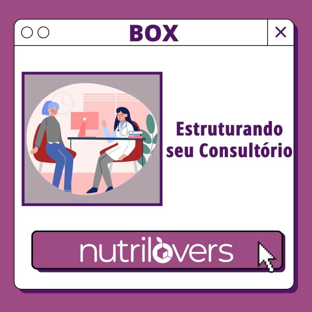 BOX 16 – Estruturando seu Consultório